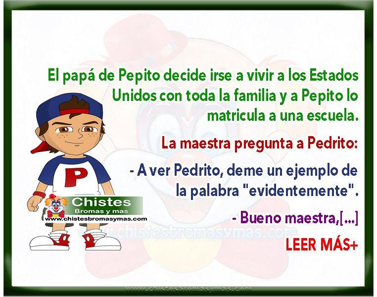 ▷ Chistes de Pepito - Ejemplo de la palabra EVIDENTEMENTE