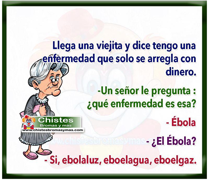 El ébola - Chistes cortos graciosos y divertidos de ancianos