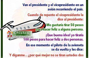 Presidente recorriendo el país - Chistes de políticos