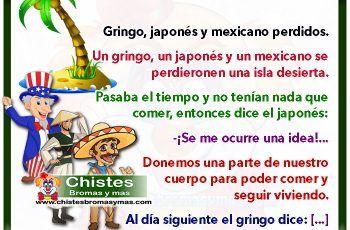 Gringo, japonés y mexicano perdidos - Chistes mexicanos