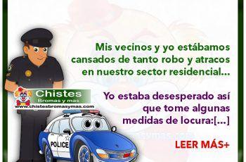 Inseguridad ciudadana - Chistes divertidos de vecinos