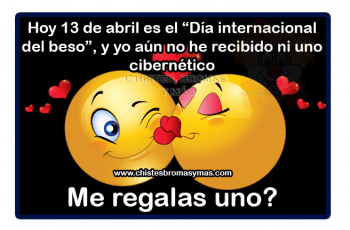 """Hoy 13 de abril es """"El día internacional del beso"""" - Chistes buenos"""