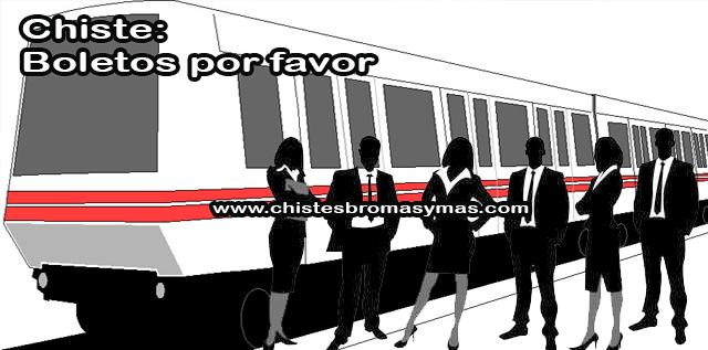 Chiste: Boletos por favor, tres hombres y tres mujeres se encuentran en el tren yendo a una conferencia.  En la estación, los hombres compran tres pasajes, uno para cada uno, y ven que las mujeres solo compraban un pasaje.