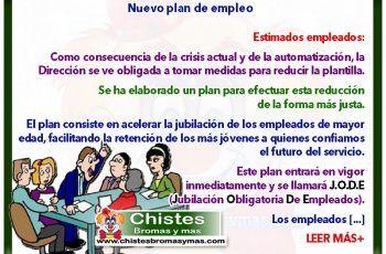 Nuevo plan de empleo - Chistes laborales divertidos