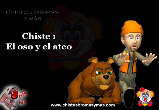 """Chiste : El oso y el ateo, un ateo estaba paseando en un bosque, admirando todo lo que aquel """"accidente de la evolución"""" había creado"""